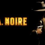 L.A.Noire — остросюжетный детектив