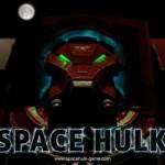 Space Hulk — разрабатывался на голом таланте